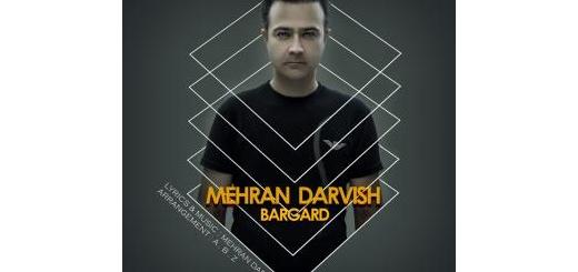 برگرد خواننده: مهران درویش آهنگساز: مهران درویش ترانهسرا: مهران درویش +10-10  plays 1193  0:00  دانلود