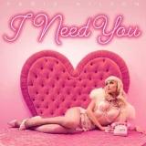 متن و دانلود آهنگ I Need You از Paris Hilton