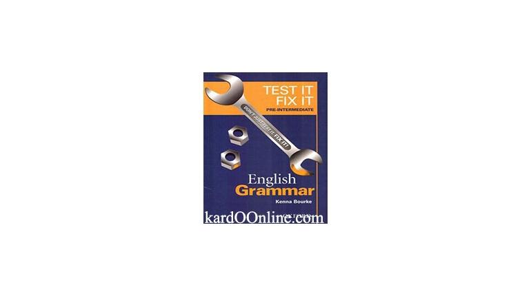 دانلود کتاب آموزش گرامر Test It Fix It – English Grammar - Pre.Intermediate