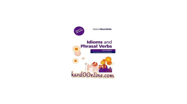 Word Skills: Idioms and Phrasal Verbs Intermediate
