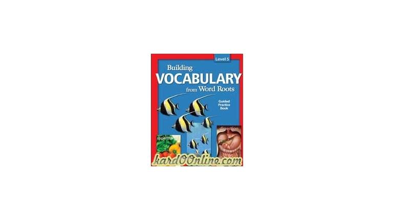 ساختارکلمات انگلیسی Building Vocabulary from Word Roots