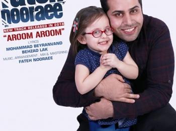 دانلود آهنگ جدید ایرانی و بسیار زیبای فاتح نورایی به نام آروم آروم