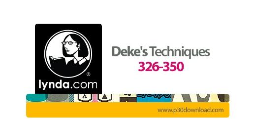دانلود Deke's Techniques 326-350 - آموزش تکنیک های فتوشاپ و ایلاستریتور