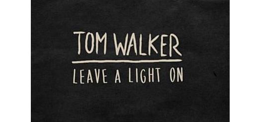 متن اهنگ Leave A Light On از tom walker