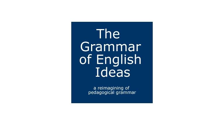 دانلود کتاب The Grammar of English Ideas
