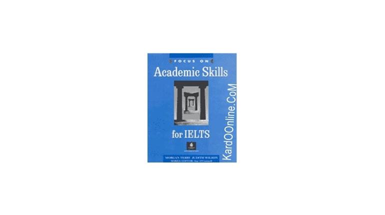 تقویت مهارتهای آیلتس با Focus on Academic Skills for IELTS