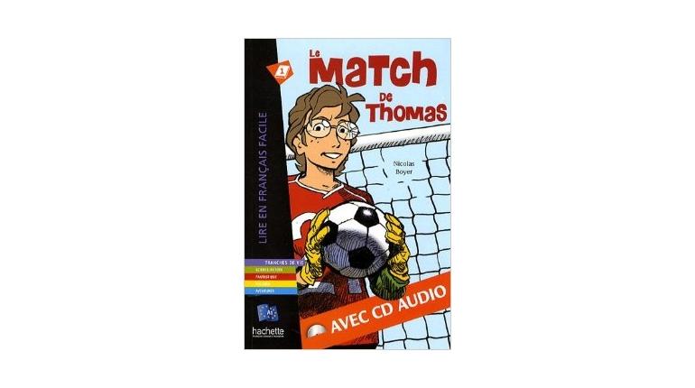 کتاب داستان آموزشی زبان فرانسه Le Match de Thomas سطح A1