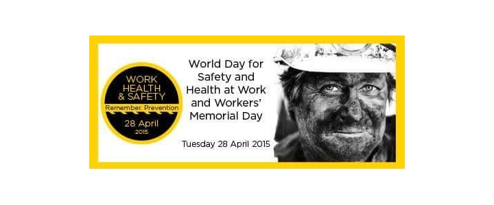 The World Day for Safety and Health at Work