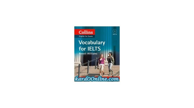 لغات آزمون ایلتس Collins Vocabulary For IELTS