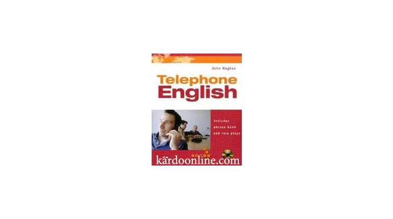 مکالمات تلفنی انگلیسی موفق و تاثیرگذار با Telephone English