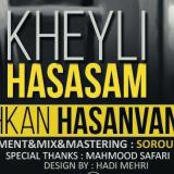 Ashkan Hasanvand – Kheyli Hasasam