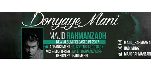 Majid Rahman Zadeh - donyaye mani