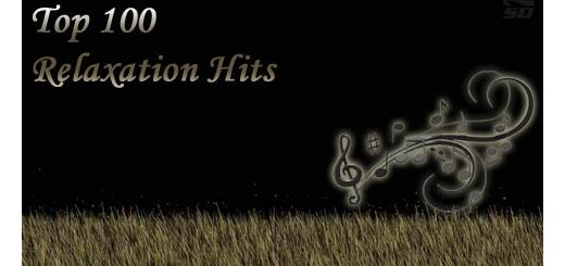 بهترین آهنگ های آرامش بخش (گلچین 100 موسیقی برتر) - Top 100 Relaxation Hits