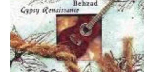 دانلود آلبوم جدید و فوق العاده زیبای Gypsy Renaissance از بهزاد