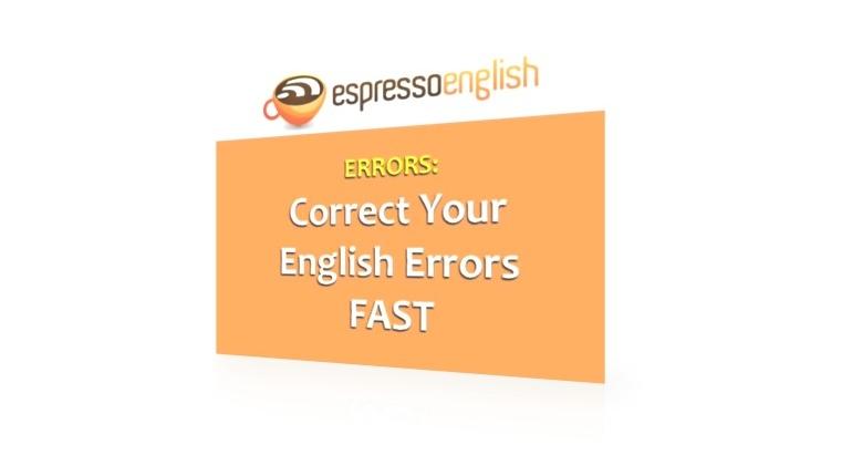 دانلود فیلم آموزشی راهنمای تصحیح سریع خطاها در زبان انگلیسی Correct Your English Errors FAST: 5 Common Errors in English