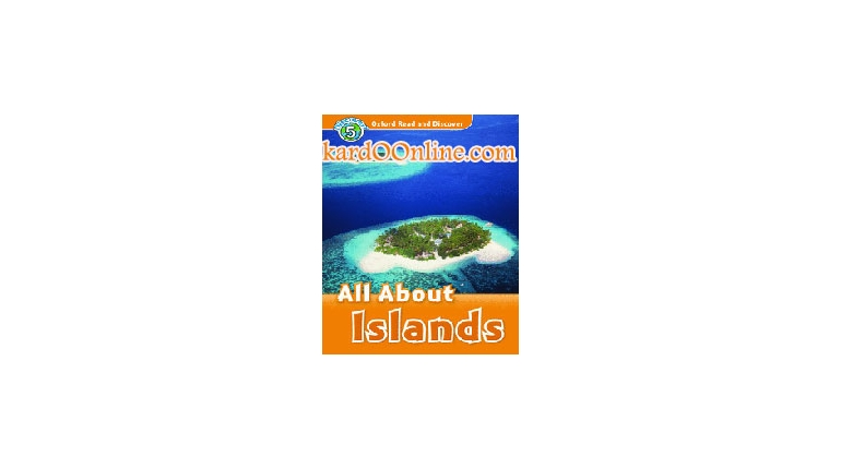 All about Islands : Read and Discover Level 5