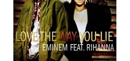 متن و دانلود آهنگ Love the Way You Lie از Eminem ft. Rihanna