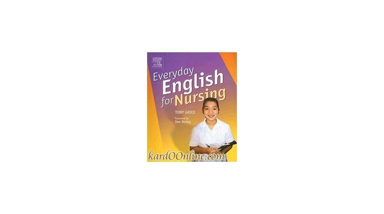 دانلود انگلیسی روزمره برای پرستاران Everyday English for Nursing