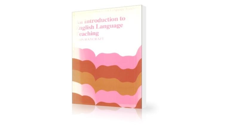 دانلود کتاب روش تدریس زبان انگلیسی An Introduction to English Language Teaching