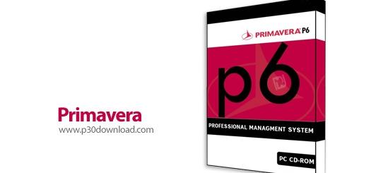 آشنایی با Primavera P6 - نرم افزار قدرتمند زمان بندی و کنترل پروژه