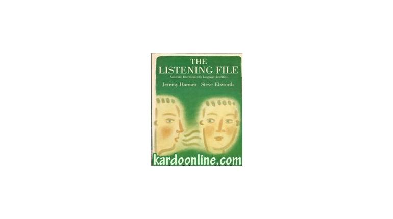 سطح پیشرفته شنیداری انگلیسی The Listening File