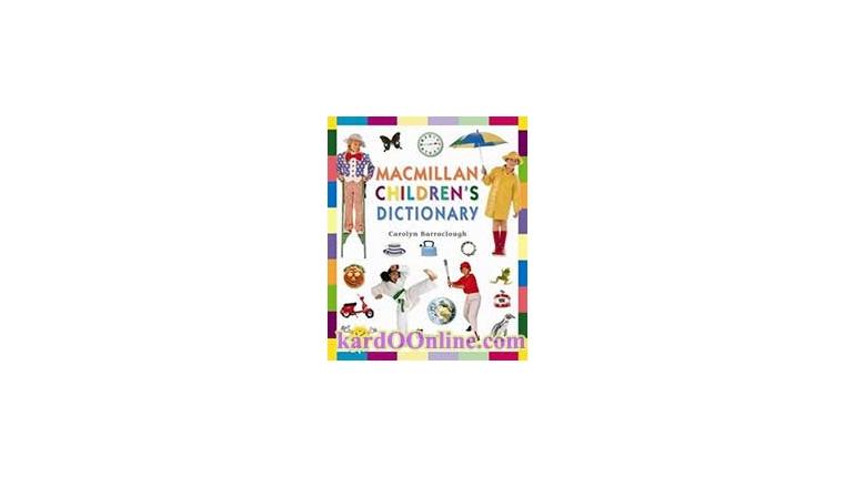 دیکشنری Macmillan Children's Dictionary برای کودکان