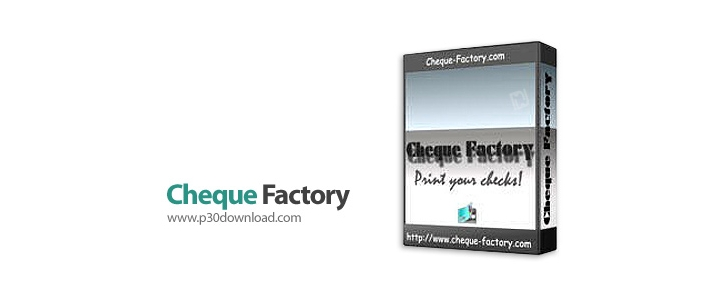 دانلود نرم افزار ایجاد و چاپ چک Cheque Factory v1.5.2