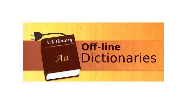 دانلود دیکشنری آفلاین اندروید Offline Dictionaries Pro