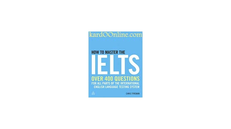 دانلود مجموعه تمرینی آزمون آیلتس How to Master the IELTS